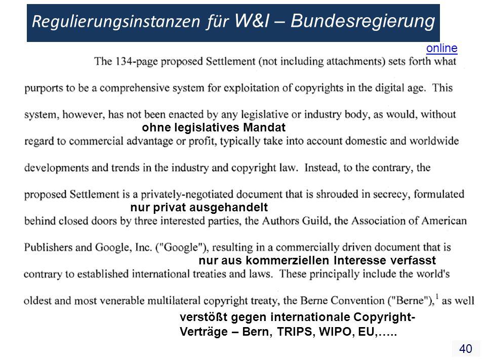 40 Regulierungsinstanzen für W&I – Bundesregierung ohne legislatives Mandat nur privat ausgehandelt nur aus kommerziellen Interesse verfasst verstößt
