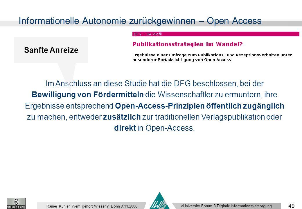 eUniversity Forum 3 Digitale Informationsversorgung 49 Rainer Kuhlen:Wem gehört Wissen.