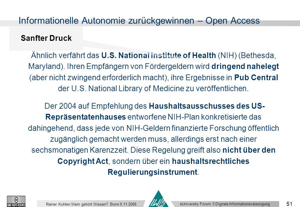eUniversity Forum 3 Digitale Informationsversorgung 51 Rainer Kuhlen:Wem gehört Wissen.