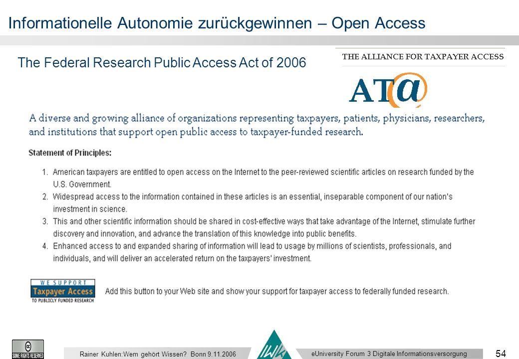 eUniversity Forum 3 Digitale Informationsversorgung 54 Rainer Kuhlen:Wem gehört Wissen.