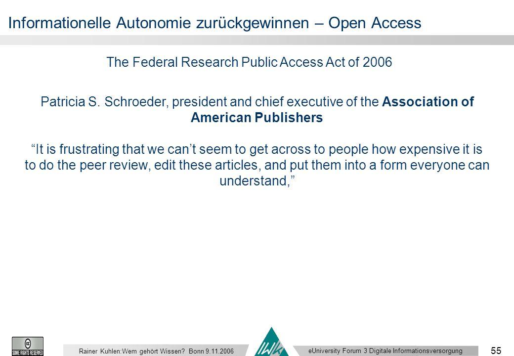 eUniversity Forum 3 Digitale Informationsversorgung 55 Rainer Kuhlen:Wem gehört Wissen.