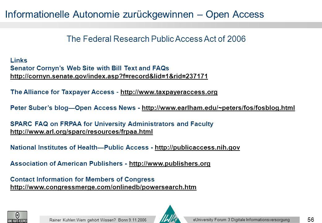 eUniversity Forum 3 Digitale Informationsversorgung 56 Rainer Kuhlen:Wem gehört Wissen.