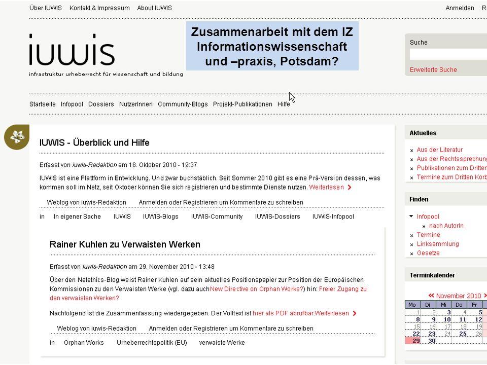 Zusammenarbeit mit dem IZ Informationswissenschaft und –praxis, Potsdam?