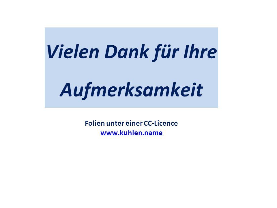 Towards a commons-based copyright– IFLA 08/2010 Vielen Dank für Ihre Aufmerksamkeit Folien unter einer CC-Licence www.kuhlen.name