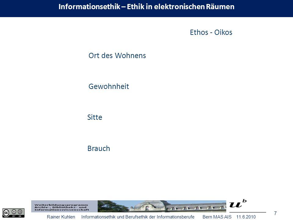 18 Informationsautonomie – Ethik in elektronischen Räumen Erlangen 6.11.2008 Neues normatives Verhalten