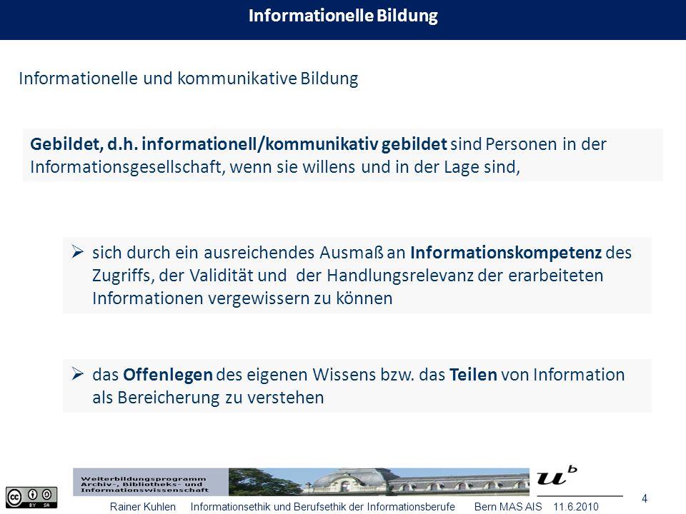 25 Rainer Kuhlen Informationsethik und Berufsethik der Informationsberufe Bern MAS AIS 11.6.2010 CC als Möglichkeit, informationelle Autonomie/ Selbstbestimmung von Autoren zurückzugewinnen im Rahmen des Urheberrechts, aber mit Verzicht auf einige Verwertungsrechte