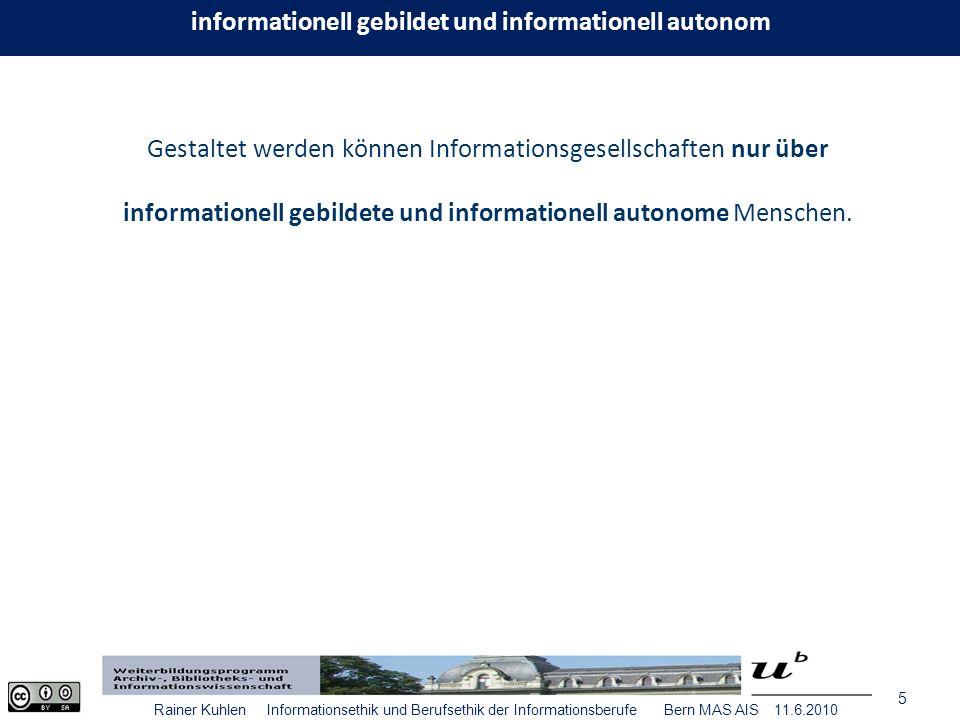16 Rainer Kuhlen Informationsethik und Berufsethik der Informationsberufe Bern MAS AIS 11.6.2010 Code de déontologie des archivistes 1996