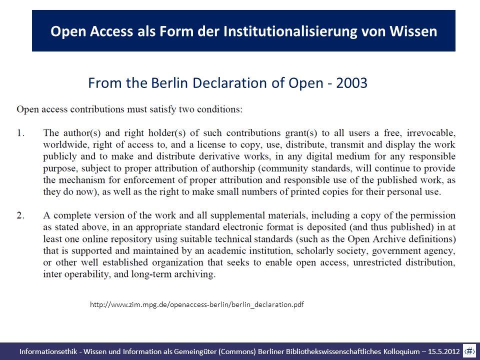 Informationsethik - Wissen und Information als Gemeingüter (Commons) Berliner Bibliothekswissenschaftliches Kolloquium – 15.5.2012 47 From the Berlin