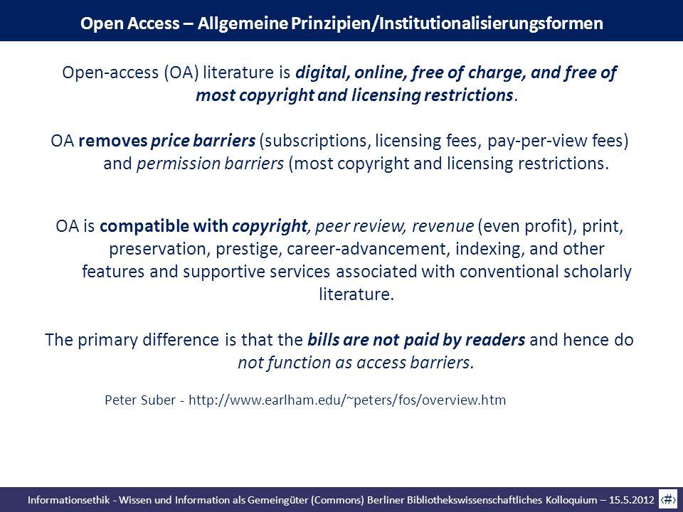 Informationsethik - Wissen und Information als Gemeingüter (Commons) Berliner Bibliothekswissenschaftliches Kolloquium – 15.5.2012 49 Open Access – Al