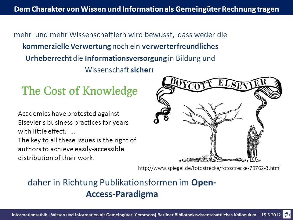 Informationsethik - Wissen und Information als Gemeingüter (Commons) Berliner Bibliothekswissenschaftliches Kolloquium – 15.5.2012 63 mehr und mehr Wi