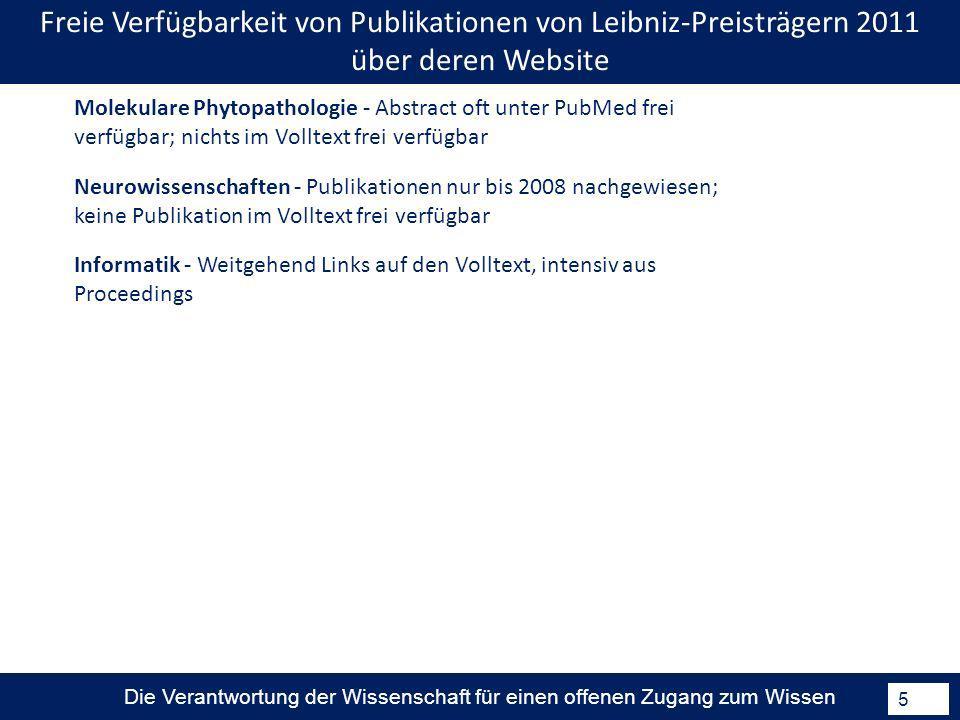 Die Verantwortung der Wissenschaft für einen offenen Zugang zum Wissen 5 Neurowissenschaften - Publikationen nur bis 2008 nachgewiesen; keine Publikat