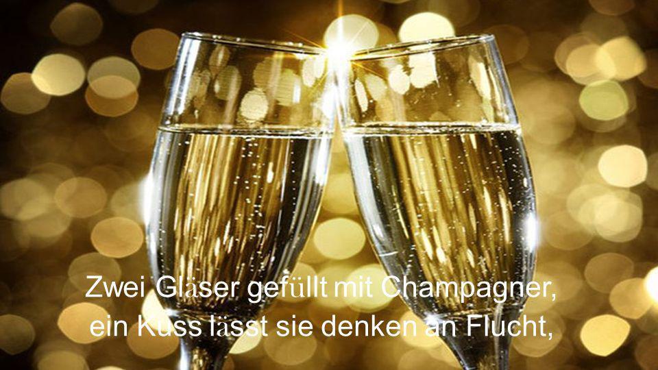 Zwei Gl ä ser gef ü llt mit Champagner, ein Kuss l ä sst sie denken an Flucht,