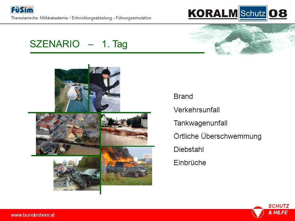 www.bundesheer.at SCHUTZ & HILFE SZENARIO – 2.