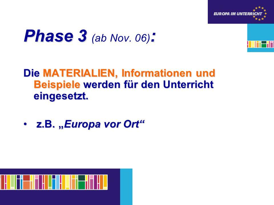 Phase 3 : Phase 3 (ab Nov.