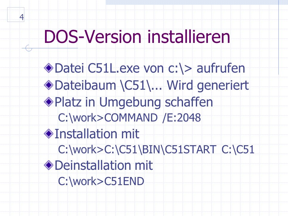 5 DOS-Version simulieren DS51 Projektdateien ins Arbeitsverzeichnis kopieren C:\WORK>copy C:\C51\EXA\ECHOP\*.* INI-Datei anpassen (Zeile load...) ändern auf: C:\WORK>LOAD \C51\DS51\80537.IOF Kompilieren C:\WORK>C51MCD ECHOP Debuggen >G