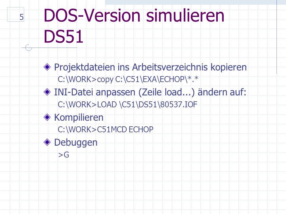6 WINDOWS-Version installieren Datei 50eval.zip in neues Verzeichnis C:\51 oder C:\51WIN expandieren Für die beiden Programme DSW51 und UVW51 Verknüpfungen am Desktop anlegen Options – Environment auf die aktuellen Werte einstellen (Solange man nicht mit Kommandozeilen-Tools arbeitet, benötigt man keine weiteren angepassten Environmentvariablen