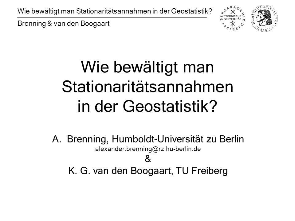 Wie bewältigt man Stationaritätsannahmen in der Geostatistik.