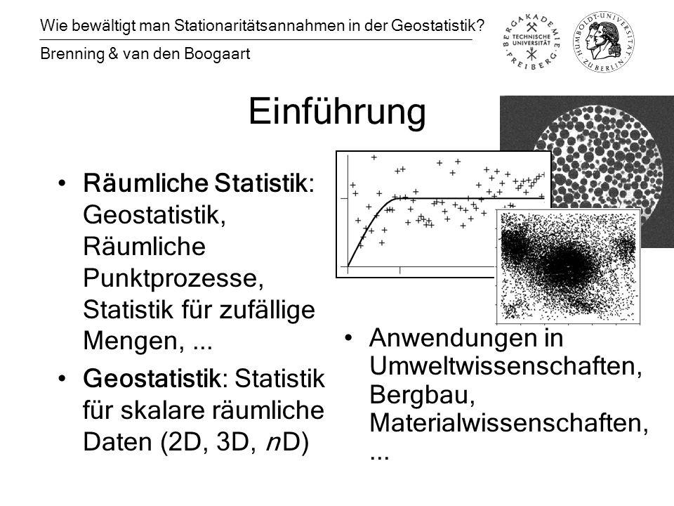 Einführung Räumliche Statistik: Geostatistik, Räumliche Punktprozesse, Statistik für zufällige Mengen,...