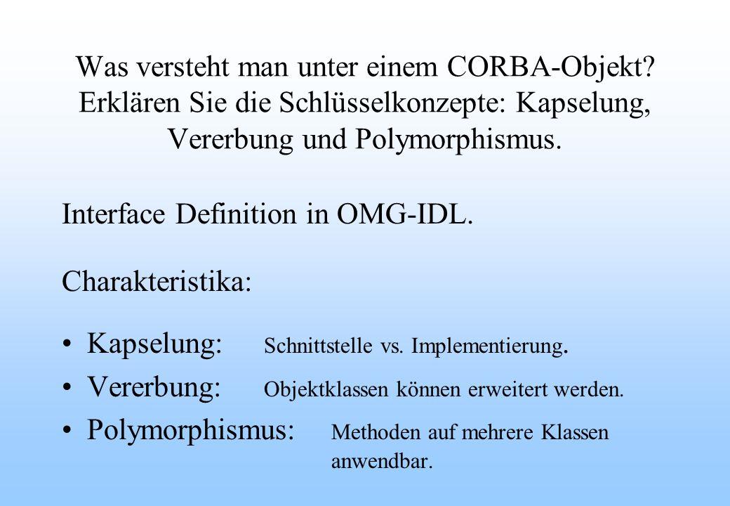 Was versteht man unter einem CORBA-Objekt.