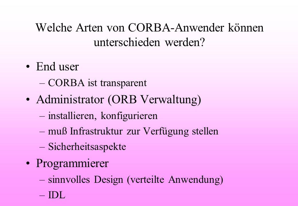 Welche Arten von CORBA-Anwender können unterschieden werden.