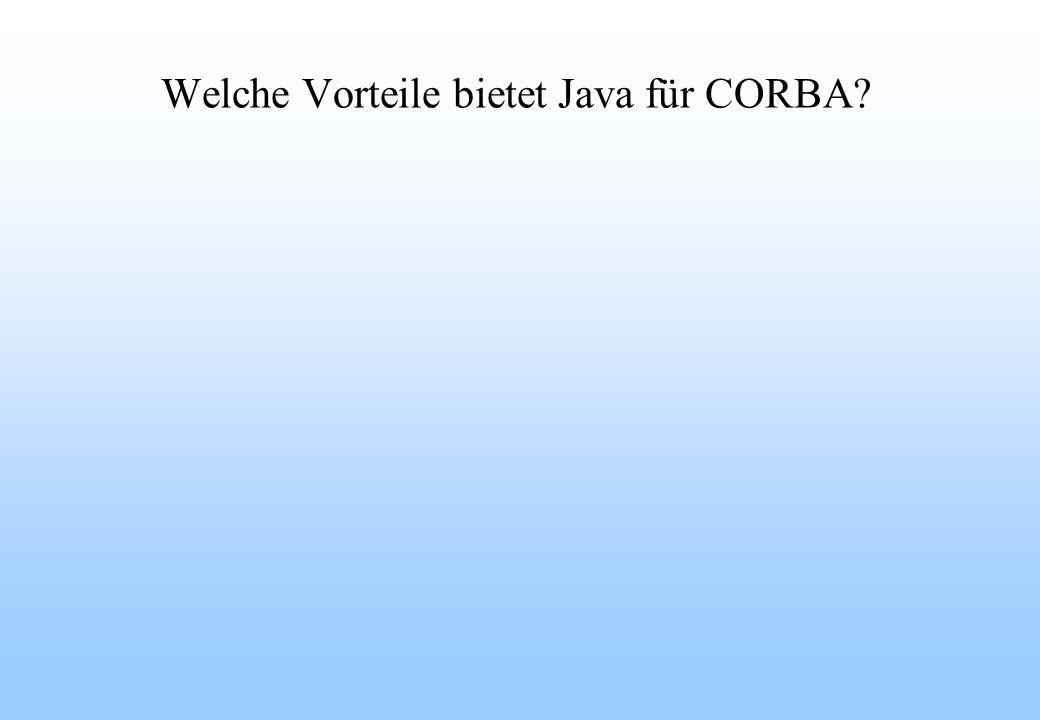 Welche Vorteile bietet Java für CORBA?