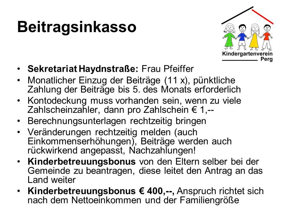 Beitragsinkasso Sekretariat Haydnstraße: Frau Pfeiffer Monatlicher Einzug der Beiträge (11 x), pünktliche Zahlung der Beiträge bis 5. des Monats erfor