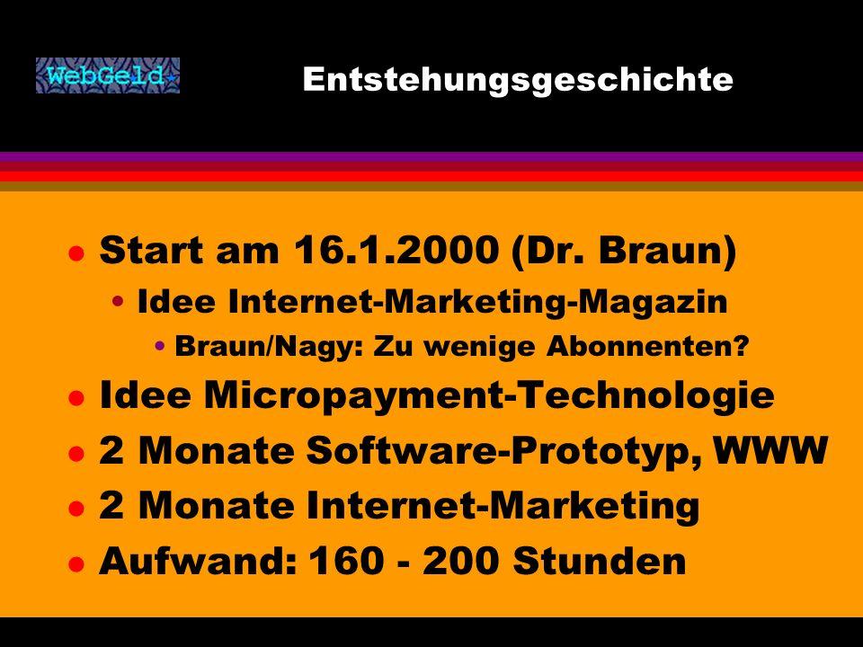 Entstehungsgeschichte l Start am 16.1.2000 (Dr.