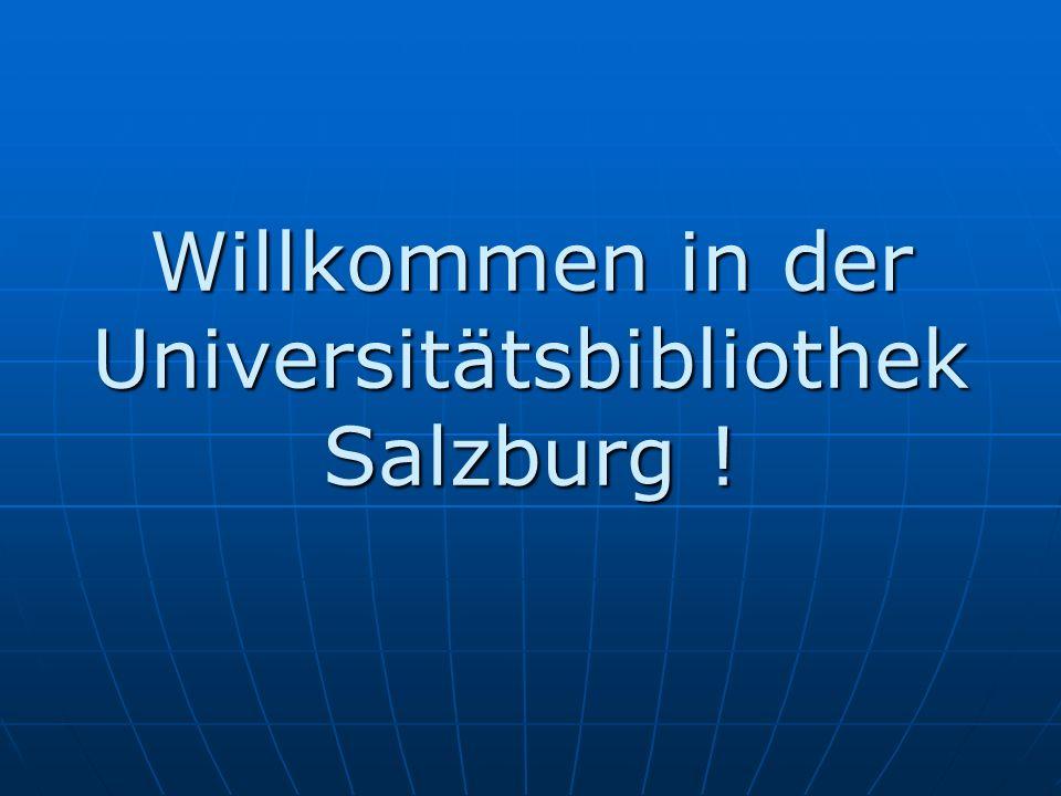 Willkommen in der Universitätsbibliothek Salzburg !