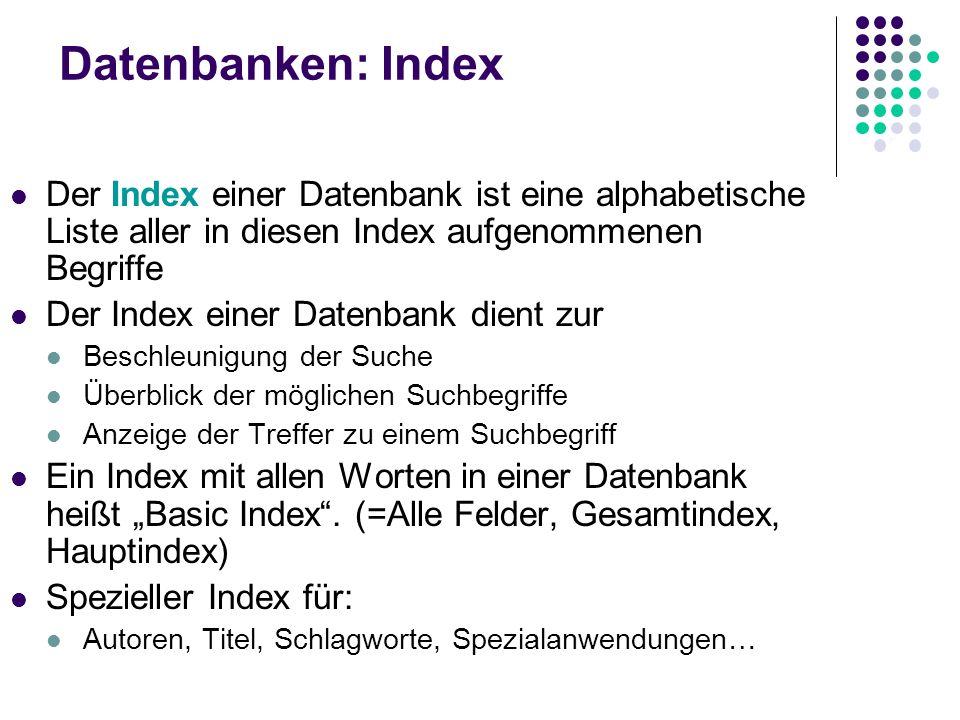 Suchstrategien Indexsuche (Auswahl eines Suchbegriffs aus einem Register) Phrasensuche (Suche nach mehreren Suchbegriffen in exakter Wortfolge) Kombin