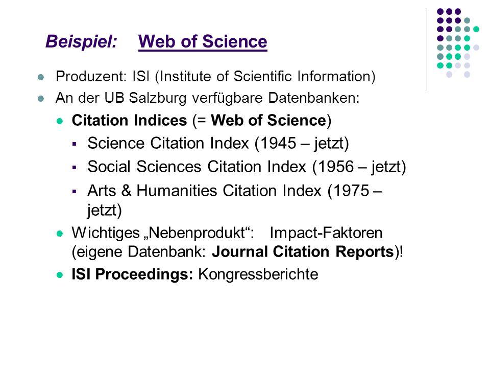 Beispiel: PSYNDEX Inhalt: PSYNDEX enthält bibliographische Hinweise mit Abstracts zu deutsch- und englischsprachigen Publikationen von Autoren aus deu