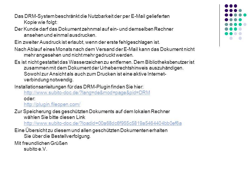 Subito-Nachricht bei elektronischer Kopienzusendung (E-Mail) Von: subito Hotline [mailto:drm@subito-doc.de] Bereitgestellt: Dienstag, 17. Juni 2008 10
