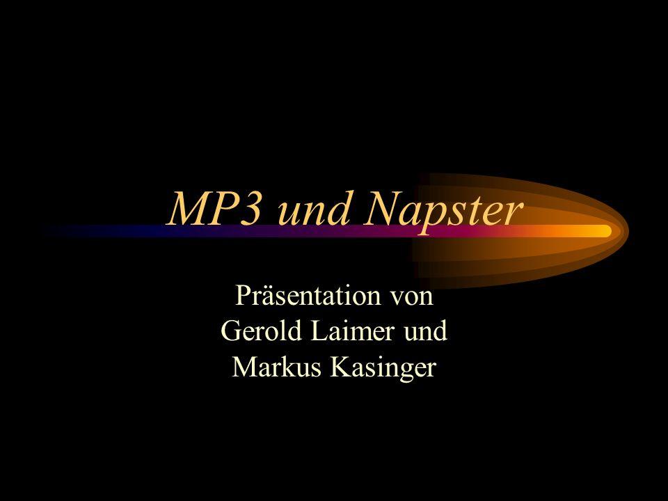 MP3 und Napster Präsentation von Gerold Laimer und Markus Kasinger