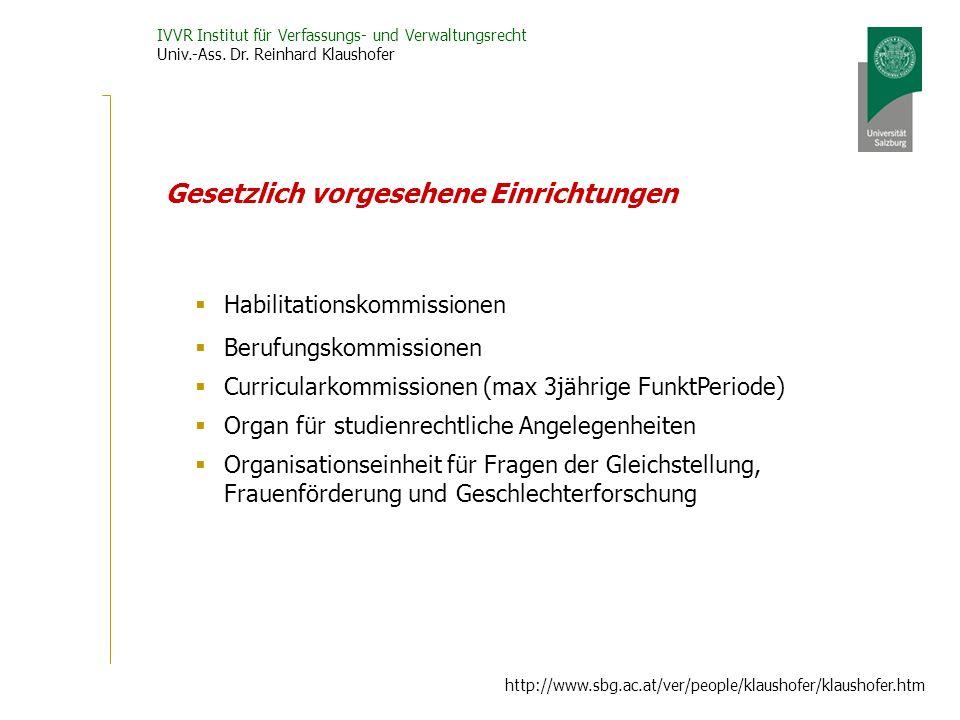 IVVR Institut für Verfassungs- und Verwaltungsrecht Univ.-Ass. Dr. Reinhard Klaushofer http://www.sbg.ac.at/ver/people/klaushofer/klaushofer.htm Geset