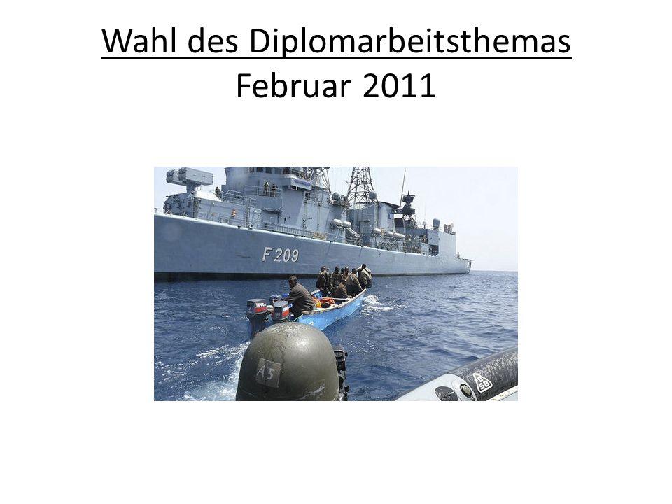 Wahl des Diplomarbeitsthemas Februar 2011