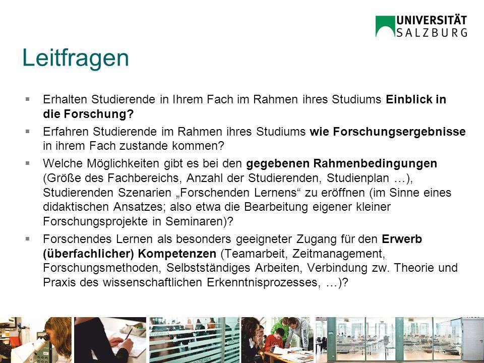 Universität Salzburg – QM Leitfragen Erhalten Studierende in Ihrem Fach im Rahmen ihres Studiums Einblick in die Forschung? Erfahren Studierende im Ra