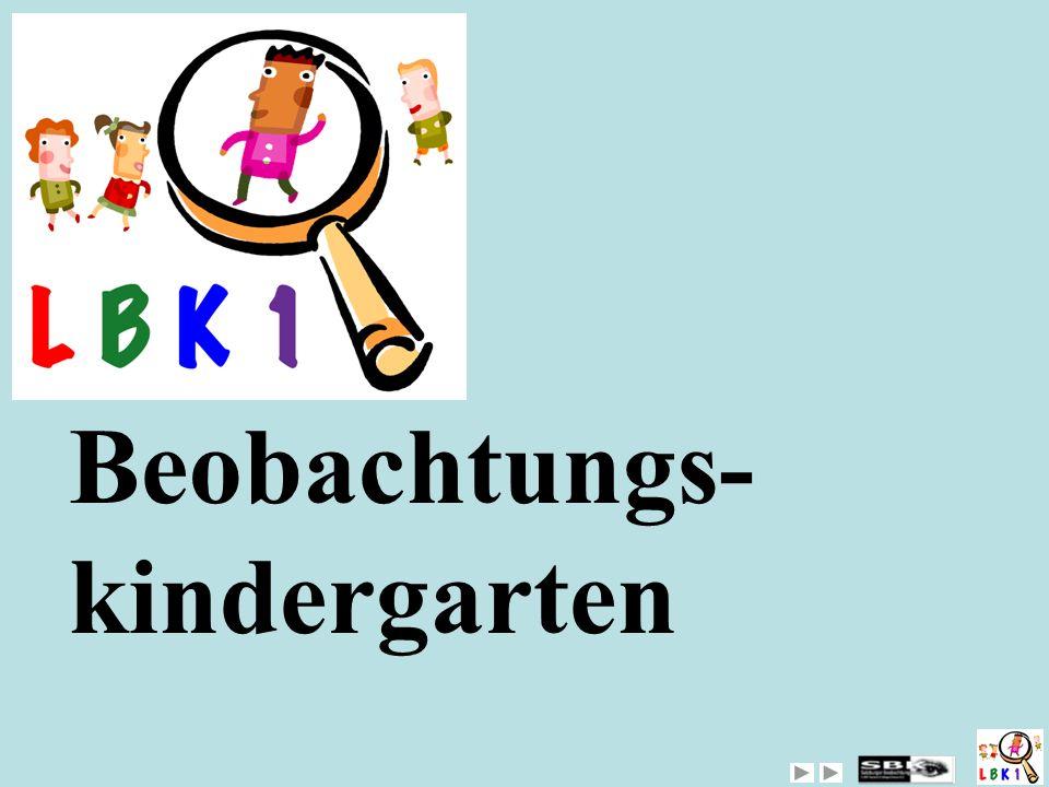 Beobachtungs- kindergarten