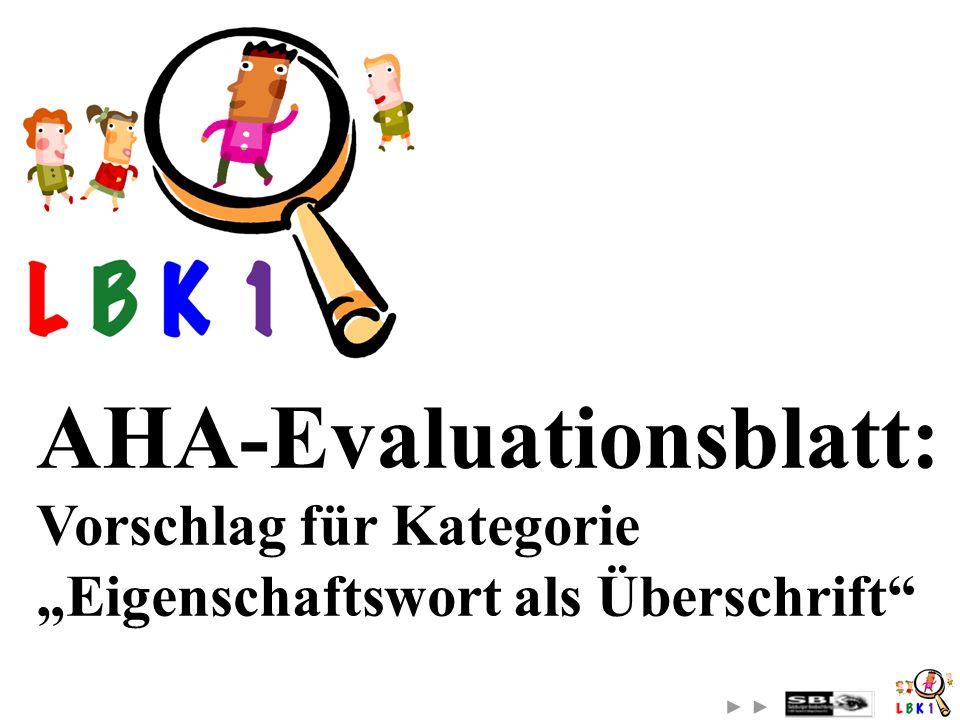 AHA-Evaluationsblatt: Vorschlag für Kategorie Eigenschaftswort als Überschrift