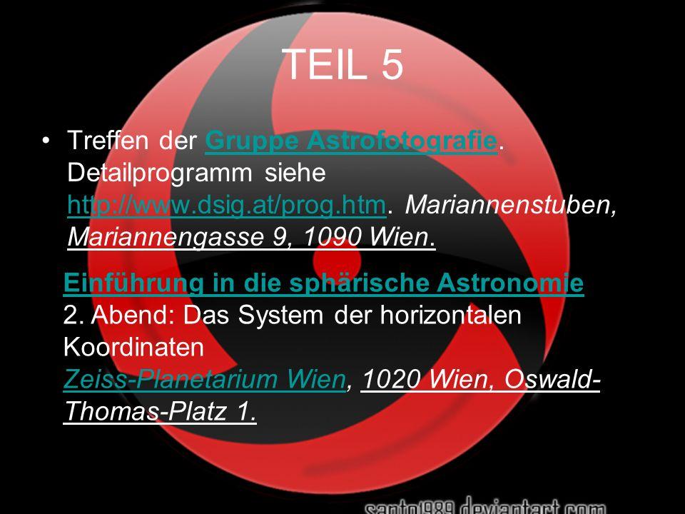 TEIL 5 Treffen der Gruppe Astrofotografie. Detailprogramm siehe http://www.dsig.at/prog.htm. Mariannenstuben, Mariannengasse 9, 1090 Wien.Gruppe Astro