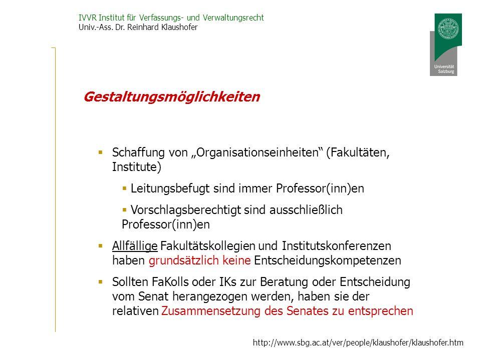IVVR Institut für Verfassungs- und Verwaltungsrecht Univ.-Ass. Dr. Reinhard Klaushofer http://www.sbg.ac.at/ver/people/klaushofer/klaushofer.htm Gesta