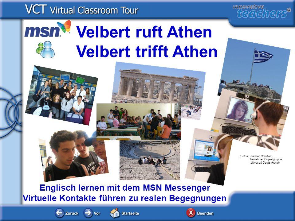 Velbert ruft Athen Velbert trifft Athen Englisch lernen mit dem MSN Messenger Virtuelle Kontakte führen zu realen Begegnungen (Fotos: Karsten Schillie