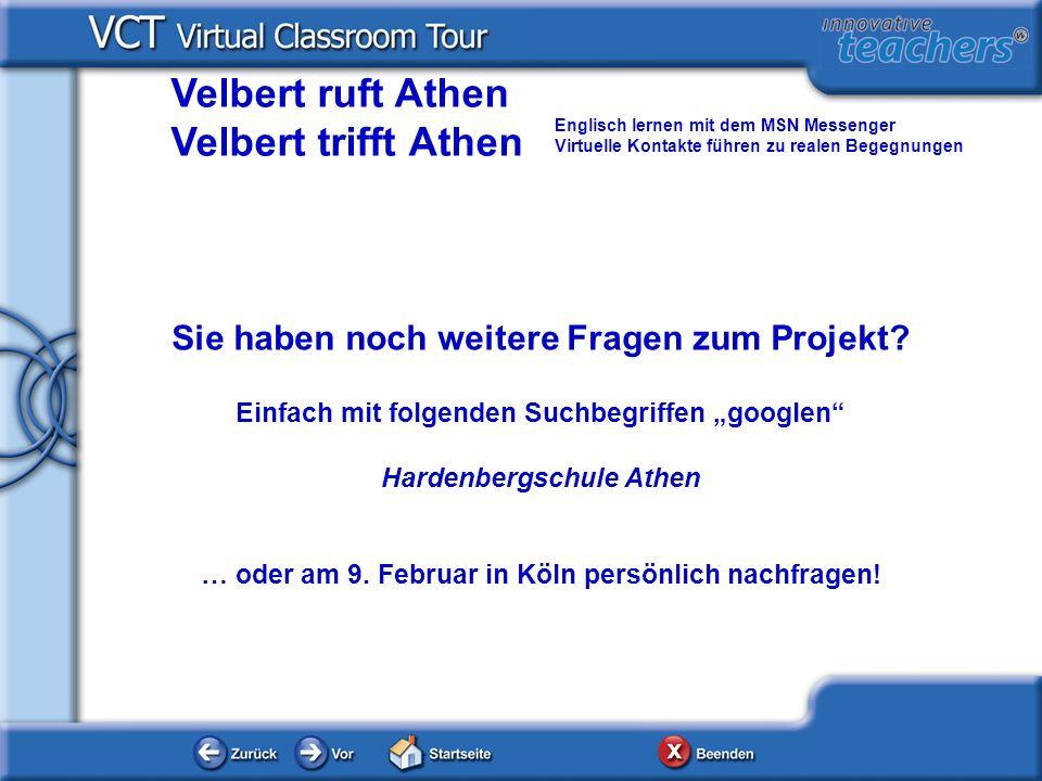 Sie haben noch weitere Fragen zum Projekt? Einfach mit folgenden Suchbegriffen googlen Hardenbergschule Athen … oder am 9. Februar in Köln persönlich