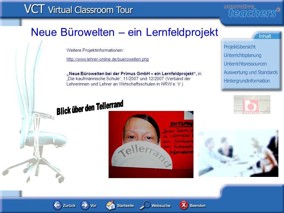 Weitere Projektinformationen: http://www.lehrer-online.de/buerowelten.php Neue Bürowelten bei der Primus GmbH – ein Lernfeldprojekt, in: Die kaufmänni