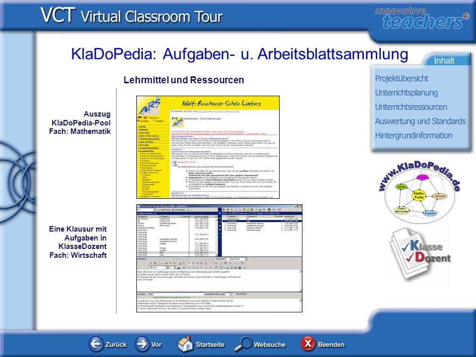 Lehrmittel und Ressourcen KlaDoPedia: Aufgaben- u. Arbeitsblattsammlung Auszug KlaDoPedia-Pool Fach: Mathematik Eine Klausur mit Aufgaben in KlasseDoz