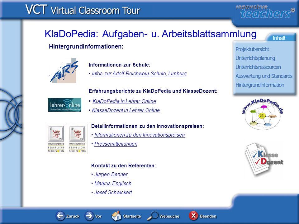 Hintergrundinformationen: KlaDoPedia: Aufgaben- u. Arbeitsblattsammlung Informationen zur Schule: Infos zur Adolf-Reichwein-Schule, Limburg Erfahrungs