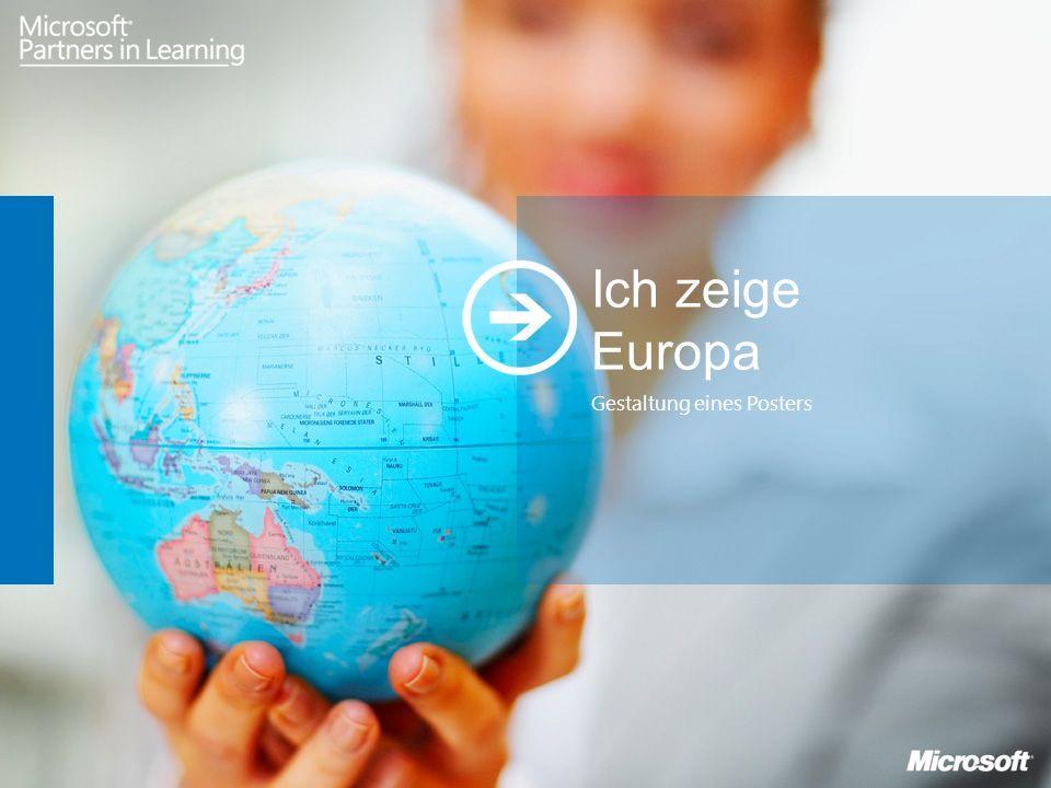 Gestaltung eines Posters Ich zeige Europa