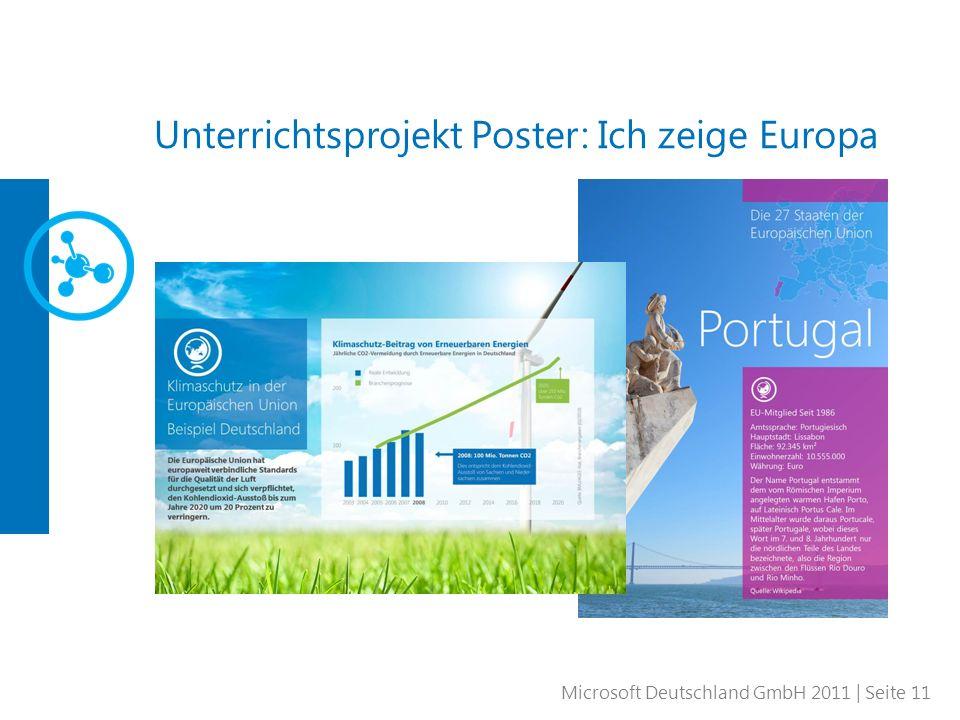 Microsoft Deutschland GmbH 2011 | Seite 11 Unterrichtsprojekt Poster: Ich zeige Europa