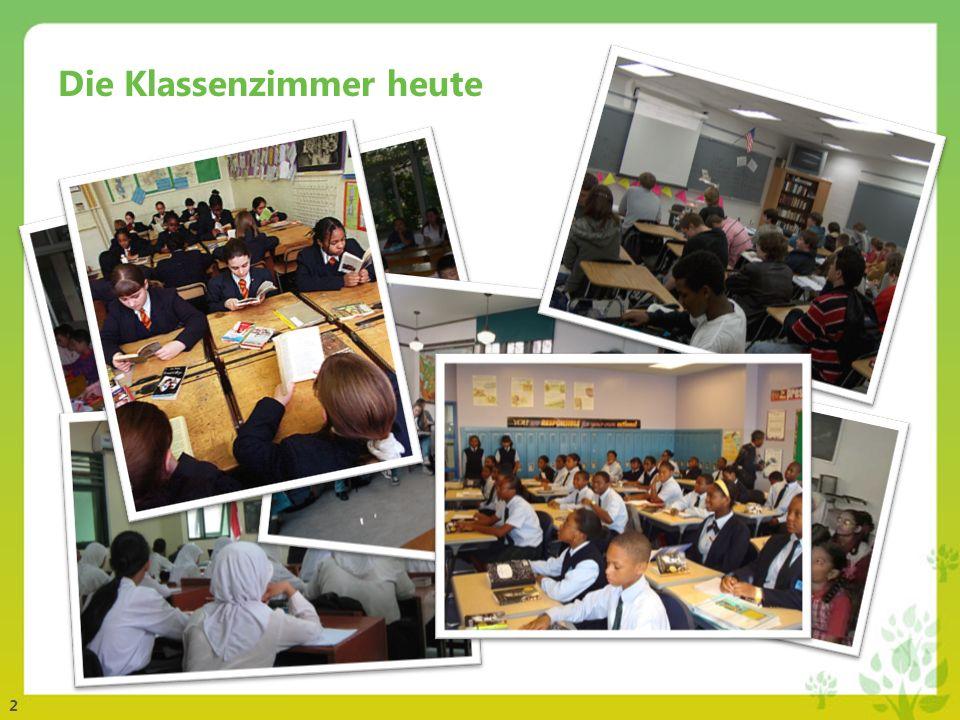 2 Die Klassenzimmer heute