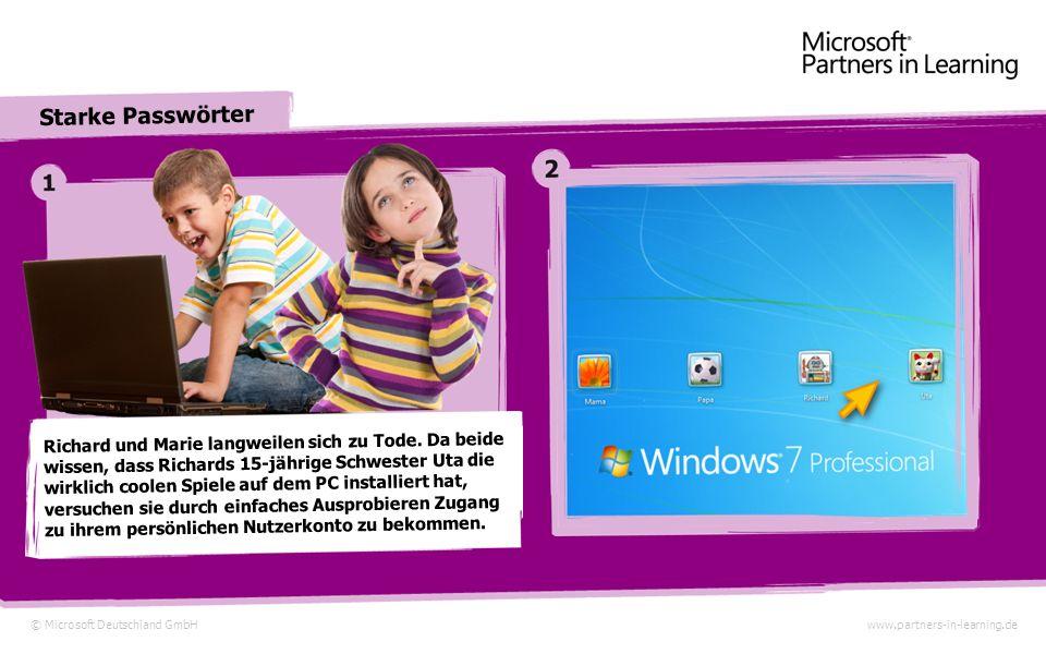 © Microsoft Deutschland GmbHwww.partners-in-learning.de Starke Passwörter Richard aus München Marie aus München © Bing Maps