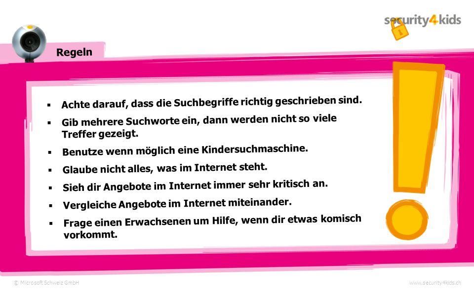 Original oder Fälschung © Microsoft Schweiz GmbHwww.security4kids.ch Wow.