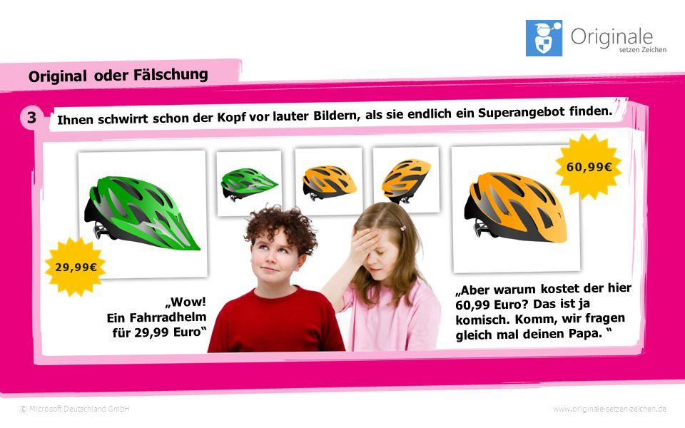 © Microsoft Deutschland GmbH Original oder Fälschung www.originale-setzen-zeichen.de Sie rufen eine Suchmaschine auf, geben das Wort Fahrradhelm ein u